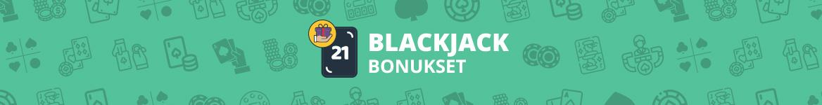 Blackjack Bonukset